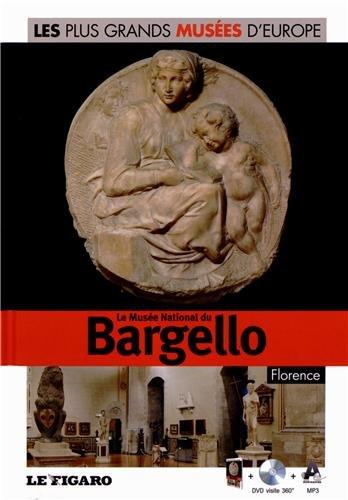 Le musée national du Bargello, Florence. Volume 37. Avec Dvd visite 360°. par Angela Sanna