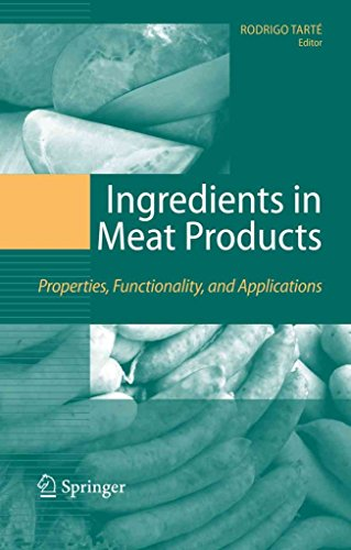 [(Ingredients in Meat Products : Properties, Functionality and Applications)] [Edited by Rodrigo Tarte] published on (October, 2010)