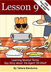 Little Music Lessons for Kids: Lesson 9 - Learning Italian Musical Terms: Spy Story about Agent