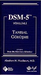 DSM-5 Yonelimli Tanisal Gorusme