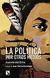 La política por otros medios (Mayor)
