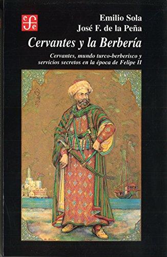 CERVANTES Y LA BERBERÍA (Sección de obras de historia)