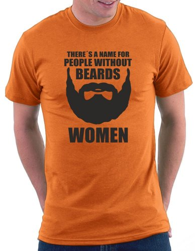 There´s a name for people without beards T-shirt Orange