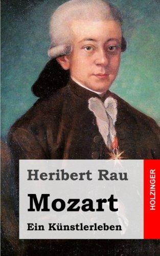 Mozart: Ein Künstlerleben