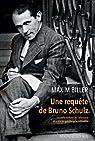 Une requête de Bruno Schulz par Biller