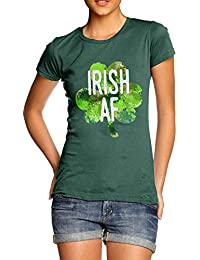 TWISTED ENVY Irish AF Women's Printed 100% Cotton T-Shirt, Crew Neck, Comfortable and Soft Classic Tee with Unique Design
