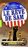 Le rêve de Sam par Cadier