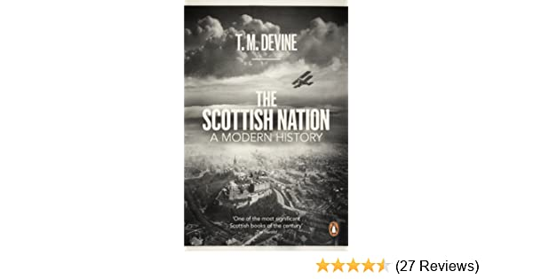 The scottish nation a modern history ebook t m devine amazon the scottish nation a modern history ebook t m devine amazon kindle store fandeluxe Image collections