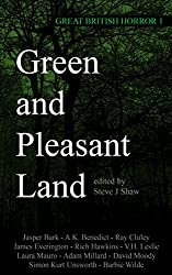 Green and Pleasant Land (Great British Horror Book 1)