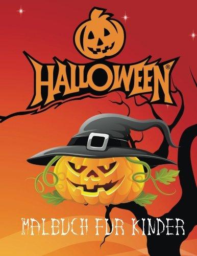 Halloween Malbuch fur kinder: Halloween Malbuch für Kinder im Alter von 3. Eine A4 Seite 60 spooky Buch für Kinder zu Farbe