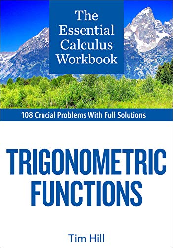 The Essential Calculus Workbook: Trigonometric Functions (English Edition)