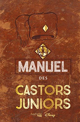 Le véritable et authentique manuel des Castors juniors par Collectif