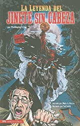 La Leyenda del Jinete sin Cabeza (Classic Fiction) (Spanish Edition) by Washington Irving (2010-02-01)