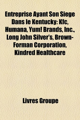 entreprise-ayant-son-sige-dans-le-kentucky-kfc-humana-yum-brands-inc-long-john-silvers-brown-forman-