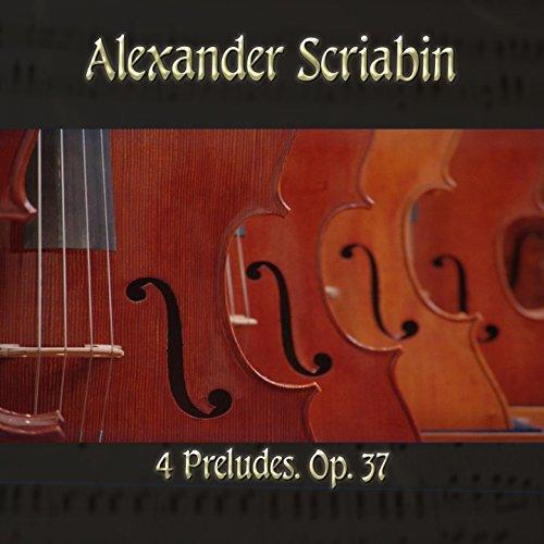 4 Preludes, Op. 37 in F-Sharp Major, Op. 37: No. 2, Maestoso fiero (37 Sharp)