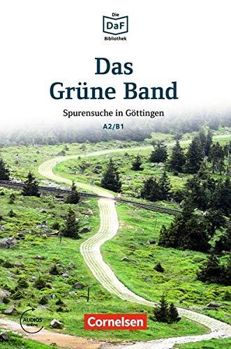 Das Grüne Band : Spurensuche in Göttingen