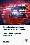 Hazardous Forecasts and Crisis Scenario Generator