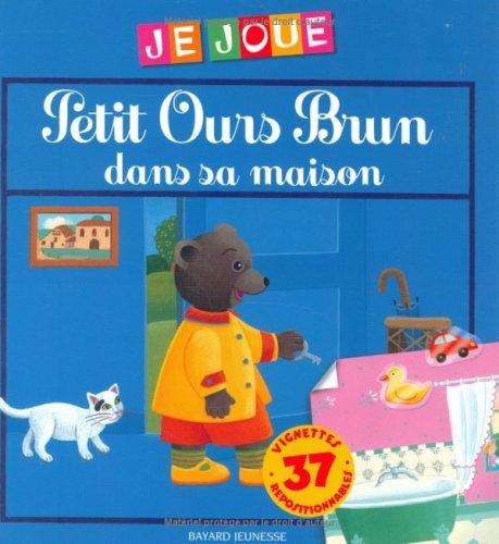 Petit Ours Brun dans sa maison