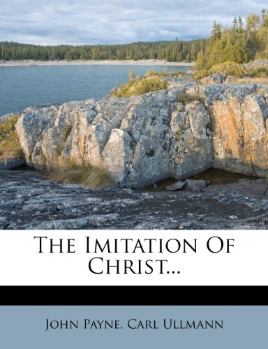 The Imitation Of Christ...