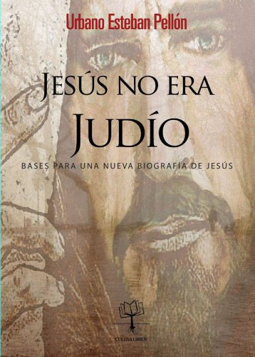Jesús no era Judio