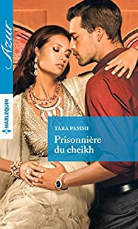 Prisonnière du cheikh par Tara Pammi