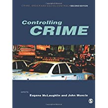 Controlling Crime (Published in association with The Open University)