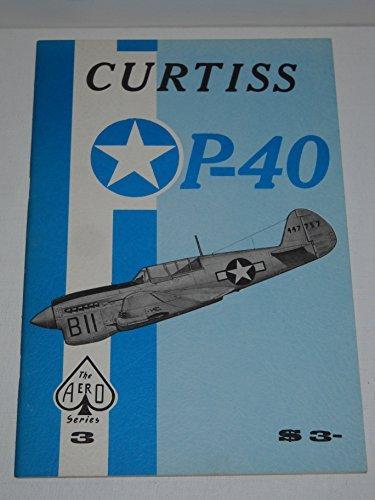 Curtiss P-40 - Aero Series 3 by Staff of Aero Publishers (1965-12-02)