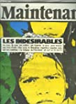 Maintenant N�16 : Les Ind�sirables -...