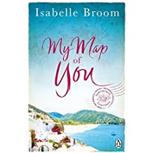My Map of You by Isabelle Broom (2016-04-21)