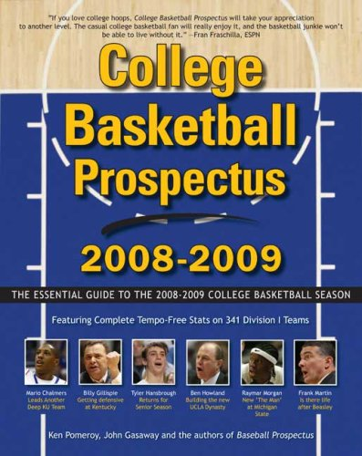 College Basketball Prospectus: The Essential Guide to the Men's College Basketball Season por Ken Pomeroy