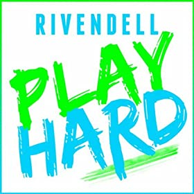 Rivendell-Play Hard (The Dance Mixes)