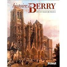 Histoire du Berry Pays et villes de France