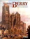 Histoire du Berry Pays et villes de F...