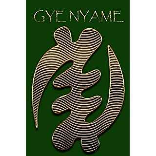 GYE NYAME: Gold Adinkra Green Softcover Note Book Diary | Lined Writing Journal Notebook | 100 Cream Pages | Ghanaian Asante Religious God | Ghana Africa African Symbols