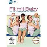 Fit mit Baby - Schnell schlank nach der Geburt (Rückbildungsgymnastik mit Baby) --- bitte beachten Sie die Neuauflage des Bestsellers