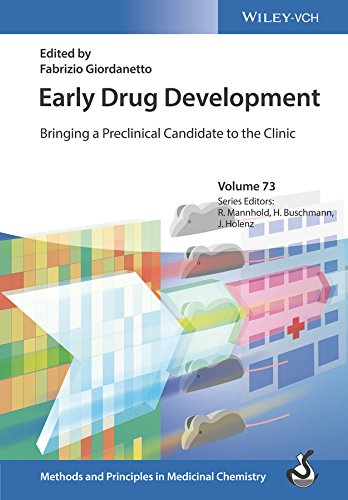 Early Drug Development: Bringing a Preclinical Candidate to the Clinic (Methods and Principles in Medicinal Chemistry) (English Edition)