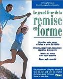 Telecharger Livres Le grand livre de remise en forme (PDF,EPUB,MOBI) gratuits en Francaise