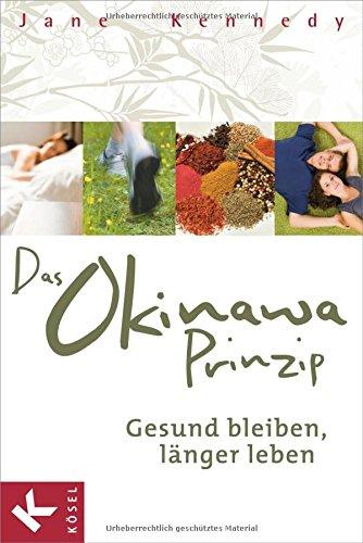Abbildung: Das Okinawa-Prinzip: Gesund bleiben, länger leben