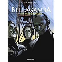 Bellagamba, tome 2 : Les Saisonniers