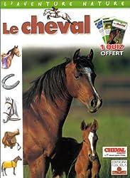 Le Cheval (1 livre + 1 quizz de 100 questions)