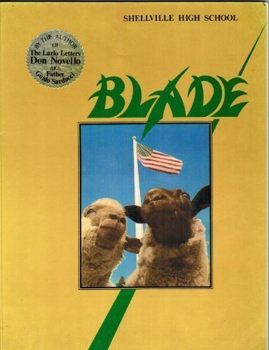 The Blade: Shellville High School Yearbook by Don Novello (1984-10-01)