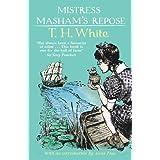 Mistress Masham's Repose by T H White (2011-09-01)