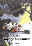 Tapage & ramdam | Bardos, Magali (1971-....). Auteur