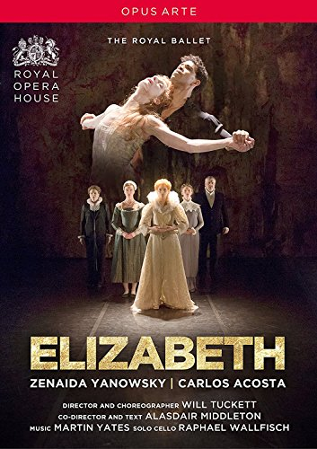 Yates: Elizabeth (Royal Opera House, 2016) [DVD]