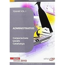 Administratius Corporacions Locals Catalunya. Temari Vol. I.: 1 (Colección 1247)