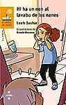 Hi ha un nen al lavabo de les nenes par Sachar