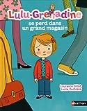 Image de Lulu-Grenadine se perd dans un grand magasin