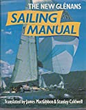 The New Glenans Sailing Manual by Centre nautique des Glenans (1978-03-30)