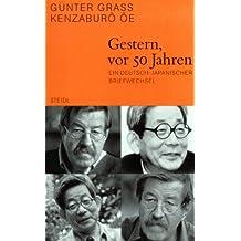 Steidl Taschenbücher Nr.67: Gestern, vor 50 Jahren - Ein deutsch-japanischer Briefwechsel