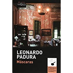 Mascaras (Spanish Edition) (Mario Conde) by Leonardo Padura (2013-09-15) Premio Café Gijón 1995